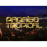 Novela Paraiso Tropical