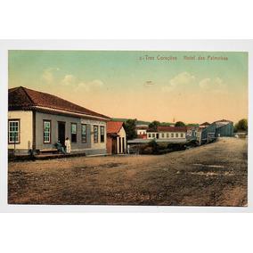 Cartão Postal Hotel Das Palmeiras - Tres Corações Mg Anos 10