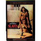 Slaves (swedish Nynpho Slaves) (die Sklavinnen)