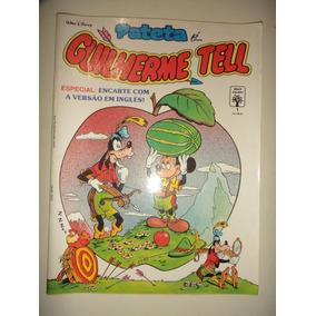 Pateta É... 1 Guilherme Tell Editora Abril 1991 Excelente