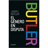 El Genero En Disputa - Judith Butler