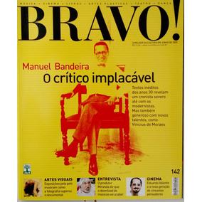 Revista Bravo N.142 - Manuel Bandeira, O Círculo Implacável