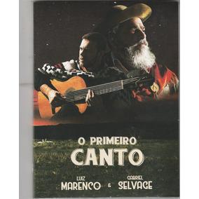 Luiz Marenco E Gabriel Selvage - Dvd + Cd O Primeiro Canto