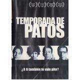 Temporada De Patos Dvd Nacional