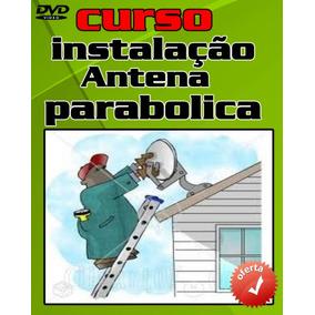 Curso 4 Dvds Antenas Parabólicas A7