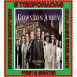 Downton Abbey [1ª À 6ª Temporada] Dubladas + Frete Grátis