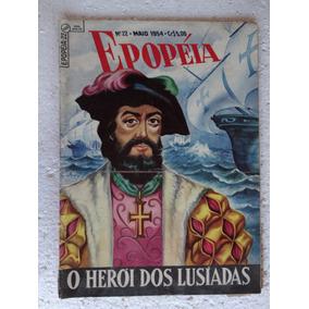 Epopéia Nº 22! Ebal Mai 1954! O Herói Dos Lusíadas!