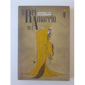 O Rei De Amarelo, Robert W. Chambers