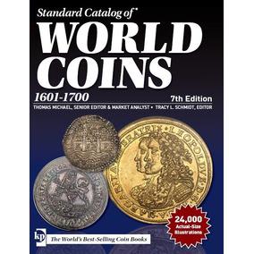 Catalogo De Monedas World Coins 1601-1700 5th Edition