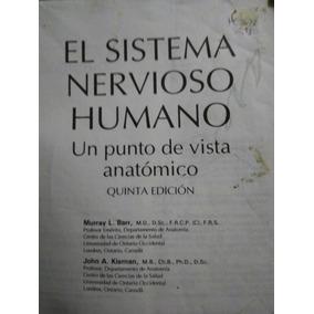 El Sistema Nervioso Humano, Un Punto De Vista Anatomico