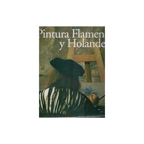 Pintura Flamenca Y Holandesa - Autor: