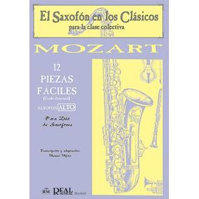 Mozart 12 Piezas De Musica Clasica Para Duo De Saxofones