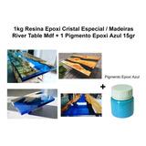 1kg Resina Epóxi Madeiras E Geral + 1 Pigmento Epoxi Azul