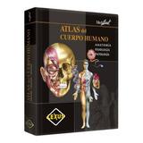 Atlas Del Cuerpo Humano - Anatomia Fisiologia Patologia