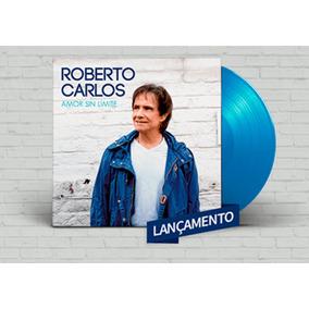 Lp Roberto Carlos Vinil Amor Sin Limite 2018 Disco Azul