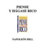 Libro Piense Y Hagase Rico - Napelón Hill