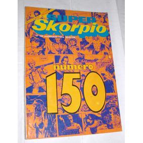 Super Skorpio N° 150 / Especial 160 Páginas / Ed Record 1988