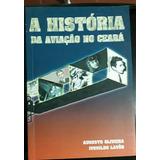 História Da Aviação No Ceará