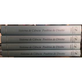 Sistema De Ciência Positiva Do Direito - 4 Volumes