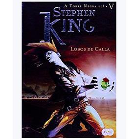 Livro Lobos De Calla - Série Torre Negra - Stephen King