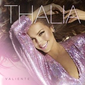 Cd Thalia Valiente Nuevo En Stock Ya Disponible !!!