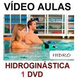Aulas De Hidroginástica - Curso Em 1 Dvd N3q