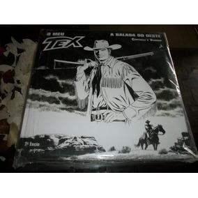 O Meu Tex - A Balada Do Oeste - Capa Dura - Novo E Lacrado
