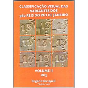 Lançamento Catálogo Classificação Das Variantes 960 Réis Rio