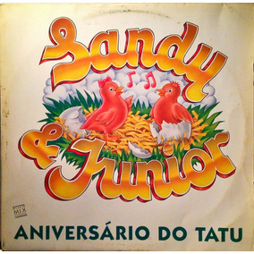 Sandy & Junior Lp 1° Single Aniversário Do Tatu 1991 N. 279