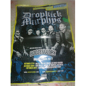 Poster Dropkick Murphys Brazil Tour 2017 Booze & Glory
