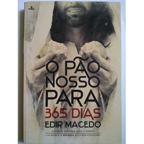 Livro O Pão Nosso Para 365 Dias - Edir Macedo (novo)