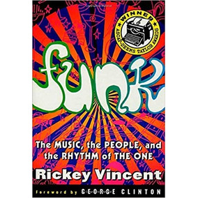 Livro - Funk: The Music, The People, And The Rhythm Of The..