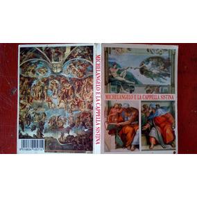 Cartão Postal Antigo Michelangelo E La Cappella Sistina
