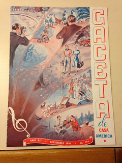 Revista Gaceta De Casa América Año 1941