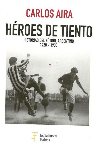 Heroes De Tiento - Carlos Aira