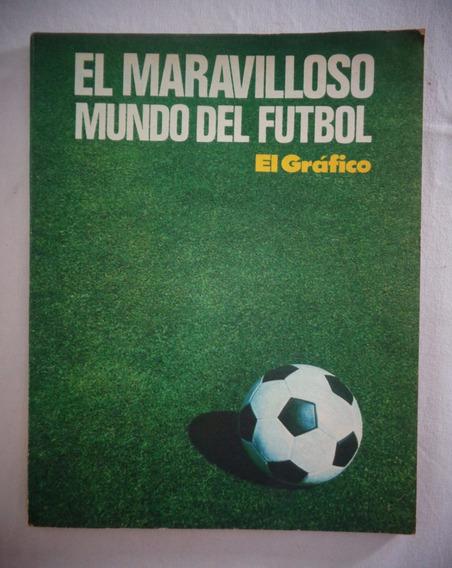 Livro El Maravilloso Mundo Del Futebol El Gráfico*