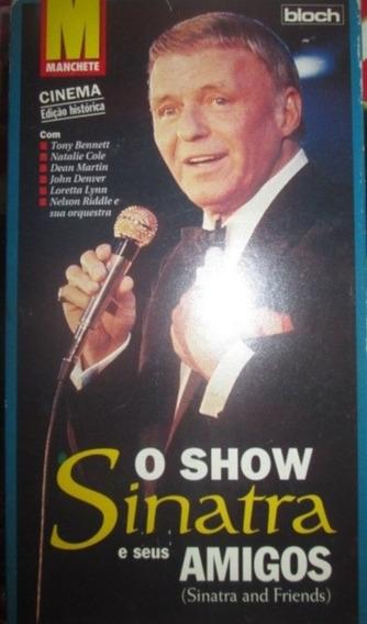 Vhs Sinatra E Seus Amigos O Show Cinema Ed Historica Manchet