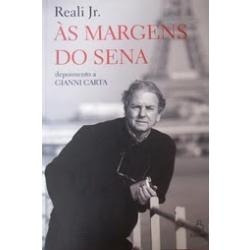 Livro-as Margens Do Sena-depoimento A Gianni Carta:reali Jr