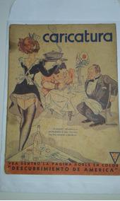 Revista Caricatura N.557 1936 Argentina Tipo Shimmy No Estad