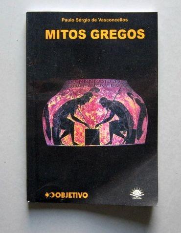 Mitos Gregos - Paulo Sérgio De Vasconcellos