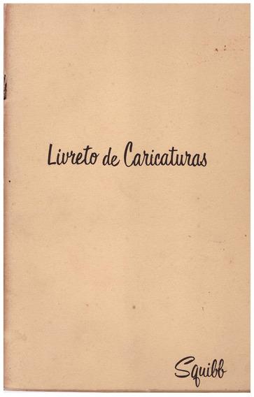 Livro De Caricaturas - Squibb Livro Antigo