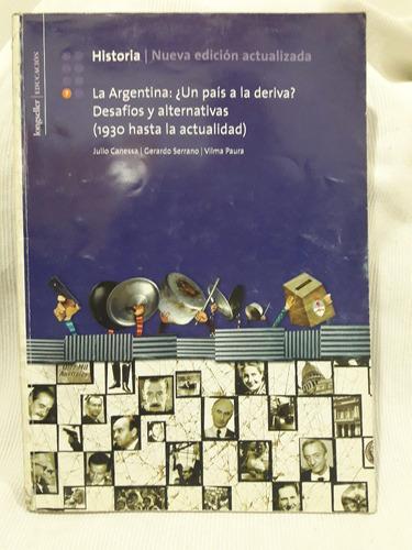 Imagen 1 de 2 de Historia 7 La Argentina Nueva Edicion Actualizada Longseller