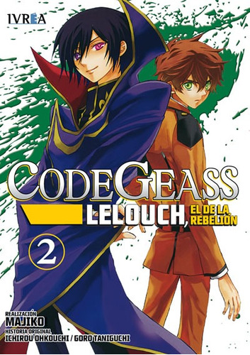 Manga Code Geass Lelouch El De La Rebelion Tomo 02 - Ivrea