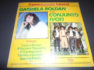 Conjunto Ivoti Con Gabriela Roldan - Campamento Litoral * Lp