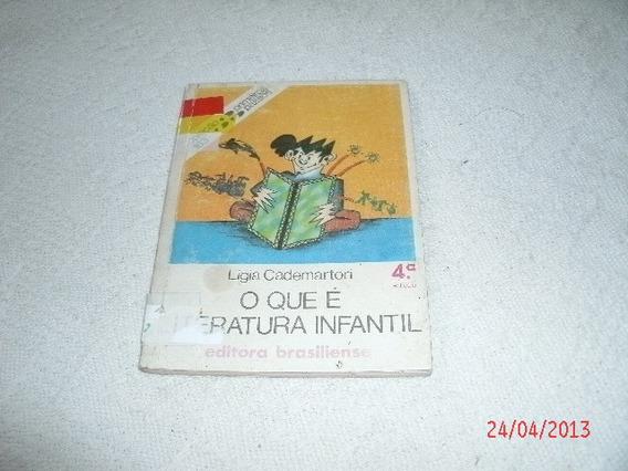 Livro O Que E Literatura Infantil Ligia Cadernartori R.790