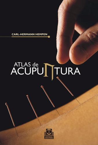 Atlas De Acupuntura - Carl - Hermann Hempen - Paidotribo