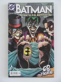 Batman Morto Na Admissão! Mythos 2004!