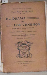 El Drama De Los Venenos - Frantz Funk-brenanto Casa Editori