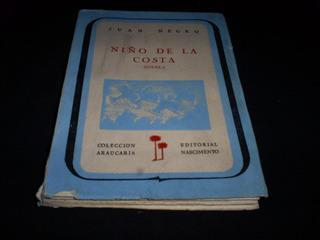 Niño De La Costa / Juan Negro / Primera Edición Sellada