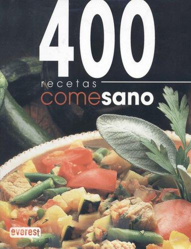 400 Recetas Come Sano